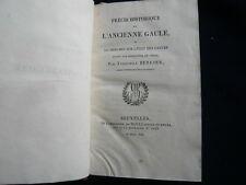 PRECIS HISTORIQUE DE L ANCIENNE GAULE . BERLIER 1822  ANTIQUITE RELIURE