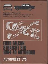 FORD FALCON STRAIGHT SIX 170 , 200 & 250 ci 1964 - 1970 OWNERS WORKSHOP MANUAL
