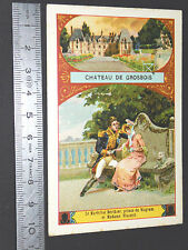 CHROMO BON-POINT ECOLE 1900-1910 CHATEAU DE GROSBOIS MARECHAL BERTHIER VISCONTI