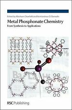 Metal Phosphonate Chemistry : From Synthesis to Applications (2011, Hardcover)