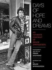 Days of Hope and Dreams: An Intimate Portrait of Bruce Springsteen - Signed Co..