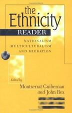 The Ethnicity Reader: Nationalism, Multiculturalism and Migration-ExLibrary