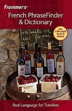 Frommer's Phrase Bks.: Frommer's French PhraseFinder and Dictionary 1 by Ann...