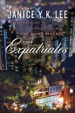 The Expatriates by Janice Y. K. Lee HC/DJ (2016)