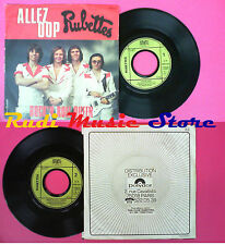 LP 45 7'' RUBETTES Allez oop Rock n roll queen 1976 france STATE no cd mc dvd