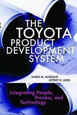 The Toyota Product Development System : Integrating People, Process, and Technol