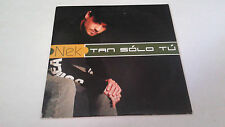 "NEK ""TAN SOLO TU"" CD SINGLE 1 TRACKS"
