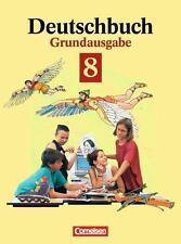 Deutschbuch, Grundausgabe, neue Rechtschreibung, 8. Schuljahr: Sprach- und Leseb