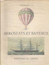 AEROSTATS ET BATEAUX / ÉDITIONS DU CHÊNE