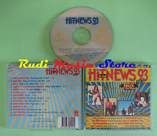 CD HIT NEWS 93 VOL 1 compilation 1993 VAYA CON DIOS ERASURE FELIX (C24) no mc lp