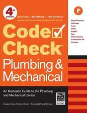 Code Check Plumbing & Mechanical 4th Edition: An Illustrated Guide to the Plumbi