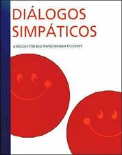 Diálogos Simpáticos: A Reader For Beginning Spanish Students (Smiley Face Read