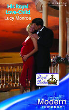 His Royal Love-Child (Mills and Boon Modern), Monroe, Lucy