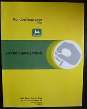 John Deere Rundballenpresse 565 Bedienungsanleitung