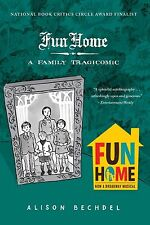 Fun Home: A Family Tragicomic  by Alison Bechdel(Paperback)