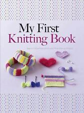 Dover Knitting, Crochet, Tatting, Lace: My First Knitting Book : Easy to...