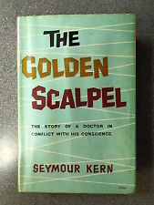 THE GOLDEN SCALPEL by SEYMOUR KERN - FREDERICK MULLER LTD 1960 *1ST ED*  H/B D/W
