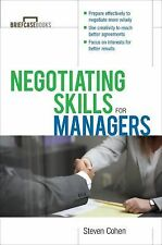 Negotiating Skills for Managers by Steven Cohen (2002, Paperback)