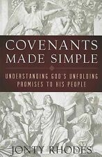 Covenants Made Simple Understanding God's Unfolding Promises His People by Rhode