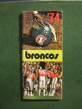 1974 Denver Broncos Football Media Guide - Charley Johnson, Lyle Alzado, etc.