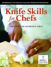 Knife Skills for Chefs, Carlos, Brenda R., Day, Christopher P., Good Book