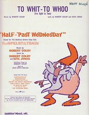 "To Whit - To Whoo (I'm Split In Two) - ""Half-Past Wednesday"" - 1962 Sheet Music"