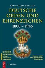Deutsche Orden und Ehrenzeichen 1800 – 1945 Jörg und Anke Nimmergut