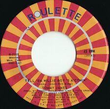 Tommy James ORIG US 45 Tell 'em Willie boy 's a NM '72 Garage Pop Rock Roulette