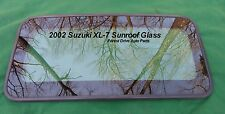 2002 SUZUKI XL-7   XL7 OEM FACTORY SUNROOF GLASS PANEL NO ACCIDENT FREE SHIP