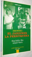 ELS OFICIS 1 - EL JARDINER LA PERRUQUERA - ROSA GALLIFA I MAS - EN CATALAN