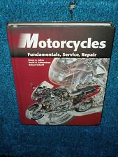 Motorcycles: Fundamentals, Service, Repair Text book 3nd Edition