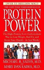 Protein Power: The High-Protein/Low-Carbohydrate Way to Lose Weight, Feel Fit, a