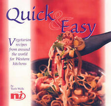 Wells, Troth Quick and Easy Vegetarian Recipes from Around the World Very Good B