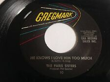 """The Paris Sisters - A Lonely Girl's Prayer / He Knows I Love Him 7"""" 45 RPM"""