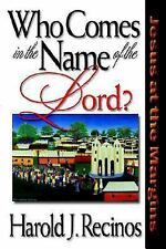 Who Comes in the Name of the Lord?: Jesus at the Margins