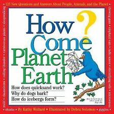 HOW COME? PLANET EARTH - In the Neighborhood - Wollard