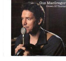 (FT43) Gus MacGregor,  Crown Of Thorns - 2011 DJ CD