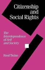 Citizenship and Social Rights: The Interdependence of Self and Society (Theory..