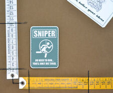 """Patch pvc sniper """"you only die tired"""" morale velcro airsoft softair marksman"""