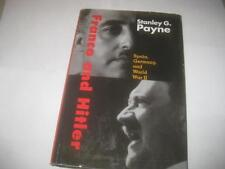 Franco and Hitler: Spain, Germany, and World War II by Stanley G. Payne