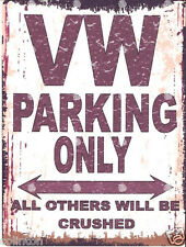 VW PARKING SIGN RETRO VINTAGE STYLE 6x8in 20x15cm garage workshop