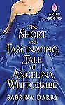 The Short and Fascinating Tale of Angelina Whitcombe (Avonimpulse Historical Rom