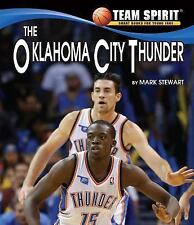 Team Spirit Basketball: The Oklahoma City Thunder by Mark Stewart (2014,...