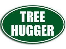 3x5 inch Oval Green TREE HUGGER Sticker - decal bumper hiking forest hippie hike