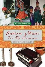 Indian Music for the Classroom, Sarrazin, Natalie, Good Book