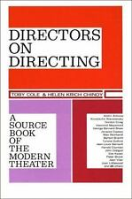 Directors on Directing : A Source Book of the Modern Theatre by Helen Krich...
