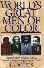World's Great Men of Color, Volume II: Europe, South and Central America, the We