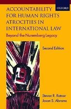 Accountability for Human Rights Atrocities in International Law : Beyond the Nur