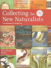 BERNHARD TIM COLLECTING THE NEW NATURALISTS HISTORY & BIBLIOGRAPHY hrdbk BARGAIN