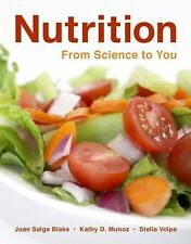 Nutrition: From Science to You Blake, Joan Salge, Munoz, Kathy D., Volpe, Stell
